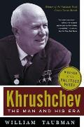 Khrushchev The Man & His Era