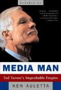 Media Man Ted Turners Improbable Empire