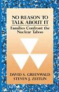 No Reason to Talk about It: Families Confront the Nuclear Taboo