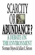 Scarcity or Abundance?: A Debate on the Environment