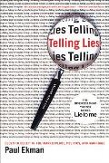 Telling Lies Clues to Deceit in the Marketplace Politics & Marriage