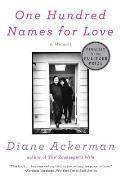One Hundred Names for Love A Memoir