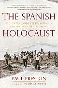 Spanish Holocaust Inquisition & Extermination in Twentieth Century Spain