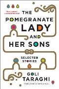 Pomegranate Lady & Her Sons Selected Stories