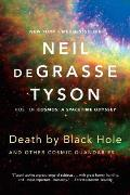 Death by Black Hole & Other Cosmic Quandaries