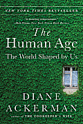 Human Age The World Shaped By Us