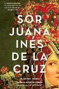 Sor Juana Ines de La Cruz Selected Works