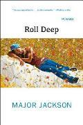 Roll Deep: Poems