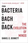 From Bacteria to Bach & Back The Evolution of Minds