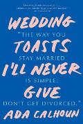 Wedding Toasts Ill Never Give