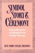 Symbol Story & Ceremony Using Metaphor