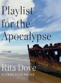 Playlist for the Apocalypse: Poems