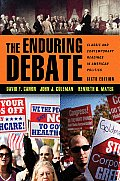Enduring Debate Classic & Contemporary Readings in American Politics