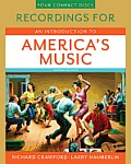 Recordings For An Introduction To Americas Music Second Edition