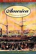 America A Narrative History Volume 1 6th Edition