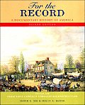For The Record A Documentary History Volume 1