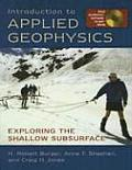 Introduction to Applied Geophysics Exploring the Shallow Subsurface With CDROM