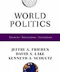 World Politics Interests Interactions Institutions