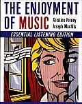 Enjoyment of Music Essential Listening Edition
