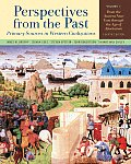 Perspectives from the Past Primary Sources in Western Civilizations Volume 1 From the Ancient Near East Through the Age of Absolutism
