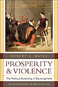 Prosperity & Violence The Political Economy of Development 2nd Edition