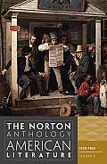 Norton Anthology of American Literature 8th Edition Volume B 1820 to 1865