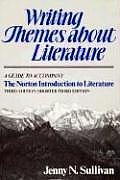 Writing Themes about Literature: A Guide to Accompany the Norton Introduction to Literature, Third Edition/Shorter Third Edition