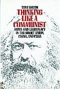 Thinking Like a Communist State & Legitimacy in the Soviet Union China & Cuba