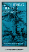Wuthering Heights Authoritative Text 3rd Edition
