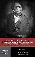 Narrative of the Life of Frederick Douglass Authoritative Text Contexts Criticism