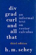 Div Grad Curl & All That 3rd Edition