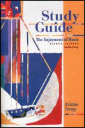Study Guide For The Enjoyment Of Music 8th Edition