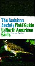 Audubon Field Guide To North American Birds Eastern