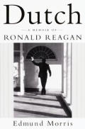 Dutch A Memoir Of Ronald Reagan