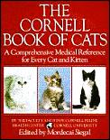 Cornell Book Of Cats A Comprehensive Medical Reference For Every Cat & Kitten