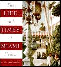 Life & Times Of Miami Beach