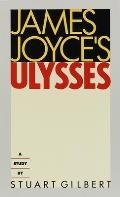 James Joyces Ulysses A Study