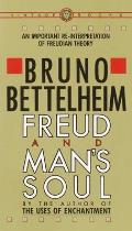 Freud & Mans Soul An Important Re Interpretation of Freudian Theory