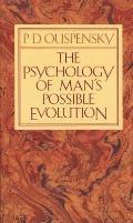 Psychology of Mans Possible Evolution