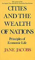 Cities & the Wealth of Nations Principles of Economic Life