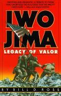 Iwo Jima Legacy of Valor