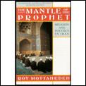 Mantle Of The Prophet Religion & Politic