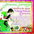 Madhur Jaffreys World Of The East Vegetarian Cooking