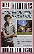 Best Intentions The Education & Killing of Edmund Perry