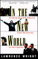 In The New World Growing Up With America