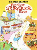 Richard Scarrys Funniest Storybook Ever