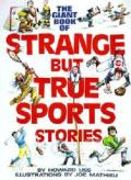 Giant Book Of Strange But True Sport