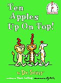 Ten Apples Up on Top! (I Can Read It All by Myself Beginner Books)