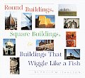 Round Buildings Square Buildings & Build