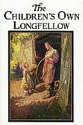 Childrens Own Longfellow